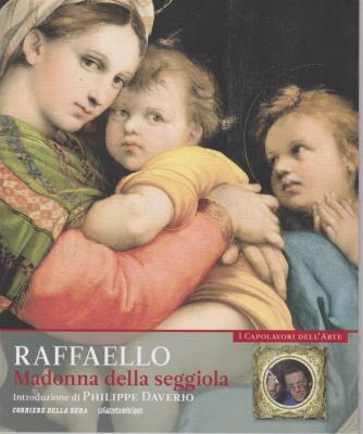 I Capolavori dell'arte - Raffaello - Madonna della seggiola - n. 5 - settimanale -
