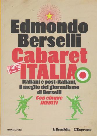 Cabaret Italia - di Edmondo Berselli - n. 1 - Italiani e post - italiani, il meglio del giornalismo di Bersellii con cinque inediti