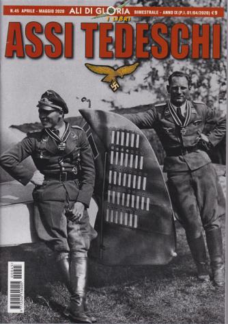 Ali di Gloria -I libri -  Assi Tedeschi - n. 45 - aprile - maggio 2020 - bimestrale -