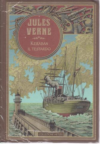 Jules Verne - Keraban il testardo - n. 29 - settimanale - 4/4/2020 - copertina rigida