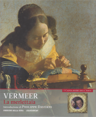I capolavori dell'arte - Vermeer - La merlettaia - n. 6 - settimanale -