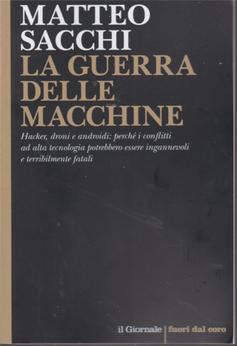 Matteo Sacchi - La guerra delle macchine - n. 105