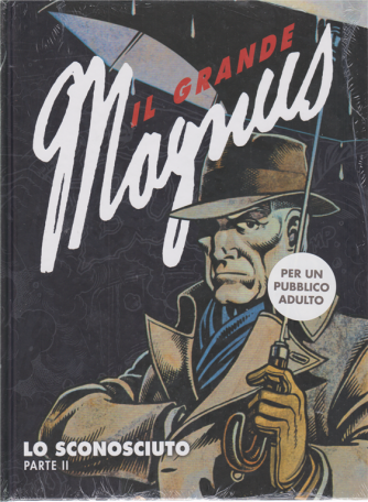Il grande Magnus - Lo sconosciuto - parte II - settimanale