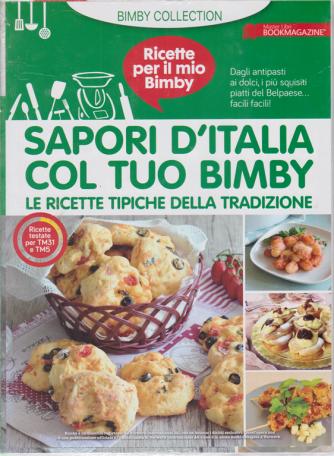 Ricette per il mio Bimby - Sapori d'Italia col tuo Bimby - n. 2 - Le ricette tipiche della tradizione - 10/4/2020 -