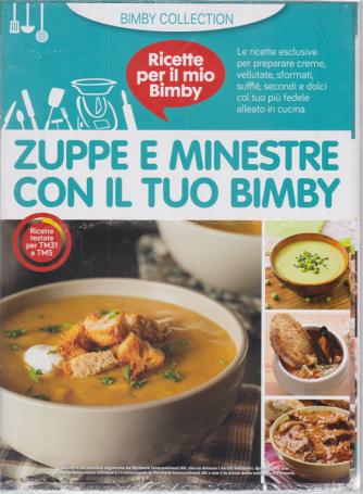 Ricette per il mil Bimby - Zuppe e minestre con il tuo Bimby - n. 2 - 10/4/2020- i