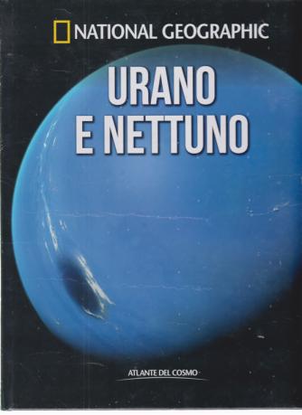 National Geographic - Urano e Nettuno - n. 27 - settimanale - 10/4/2020 - copertina rigida