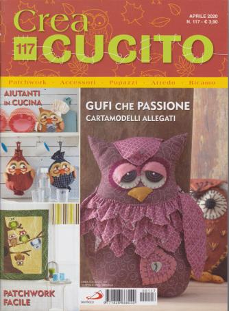 Crea Cucito - n. 117 - aprile 2020 - mensile