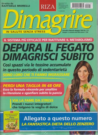 Dimagrire + La fantastica dieta dello zenzero - n. 217 - mensile - maggio 2020 - 2 riviste