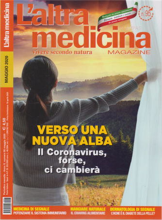 L'altra Medicina Magazine - mensile - n. 95 - maggio 2020