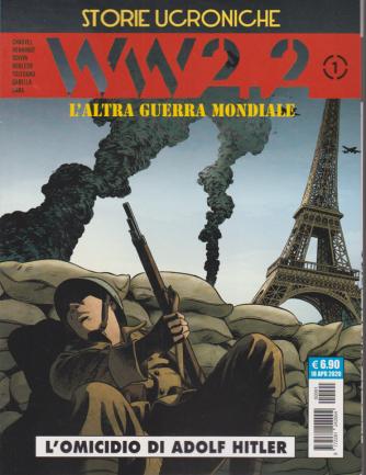 Cosmo Serie Blu - WW 2.2 n. 1 - L'altra guerra mondiale - L'omicidio di Adolf Hitler - mensile - 18 aprile 2020 -