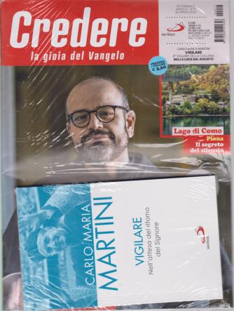 Credere  + il libro di Carlo Maria Martini - Vigilare nell'attesa del ritorno del Signore - n. 17 - settimanale - 26 aprile 2020
