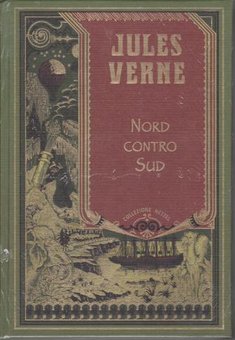 Jules Verne - Nord contro sud - n. 31 - settimanale - 26/4/2020 - copertina rigida