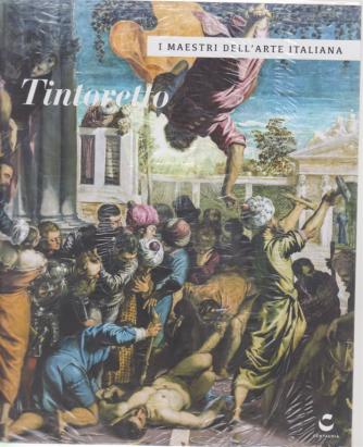 I maestri dell'arte italiana - Tintoretto - n. 16 - 23/4/2020 - settimanale