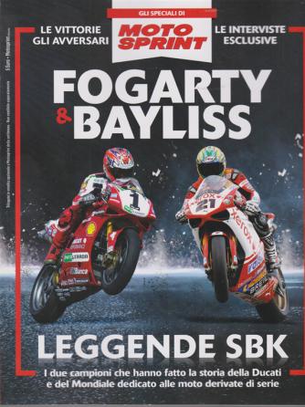 Gli speciali di Motosprint - n. 5 - Fogarty & Bayliss - Leggende SBK - settimanale