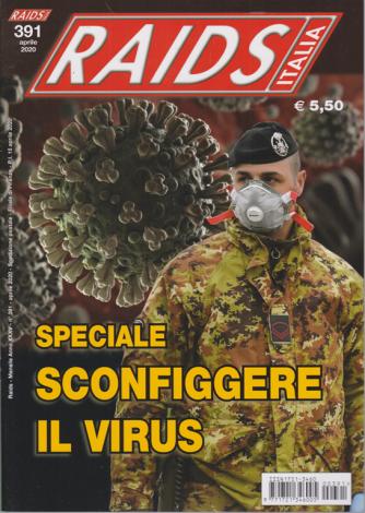 Raids Italia - n. 391 - aprile 2020 - mensile