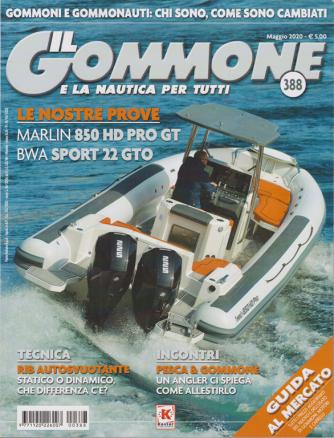 Il Gommone e la nautica per tutti - n. 388 - maggio 2020 - mensile