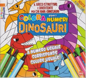 Colora e Gioca Dinosauri - n. 1 - bimestrale - maggio - giugno 2020 -