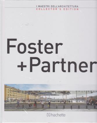 I maestri dell'architettura - Foster + Partner - n. 4 - quattordicinale - 8/2/2019
