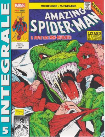 Marvel Integrale Amazing Spider Man - n. 5 - mensile . 30 aprile 2020 - Il super eroe non mutante!