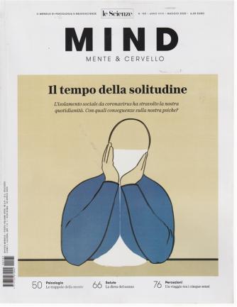 Mind - Mente & Cervello - n. 185 - maggio 2020 - mensile
