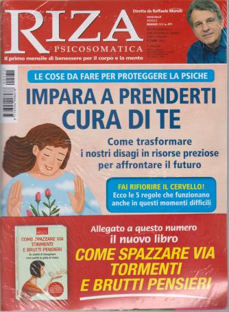 Riza Psicosomatica - + il libro Come spazzare via tormenti e brutti pensieri - n. 471 - mensile - maggio 2020 - rivista + libro