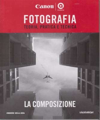 Master Fotografia - La Composizione - n. 6 - settimanale