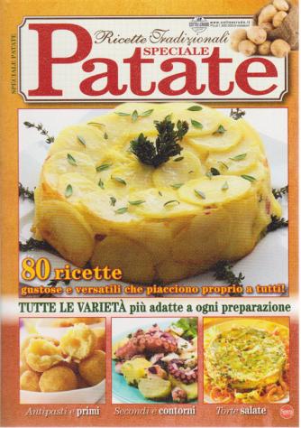 Ricette Tradizionali - Speciale Patate - n. 3 - aprile - maggio 2020 - bimestrale
