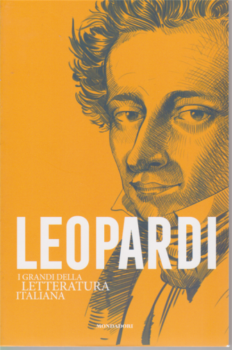 I grandi della letteratura italiana - Leopardi - n. 2 - settimanale -