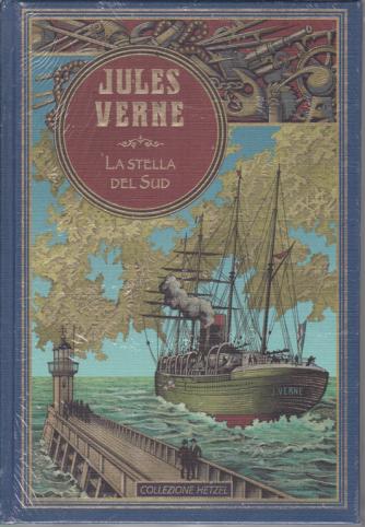 Jules Verne - La stella del Sud - n. 32 - settimanale - 2/5/2020 - copertina rigida