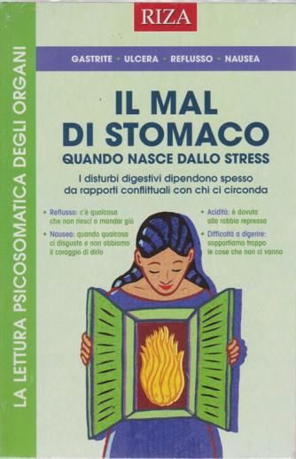 Riza Scienze - Il mal di stomaco  quando nasce dallo stress - n. 372 - maggio - giugno 2020 -
