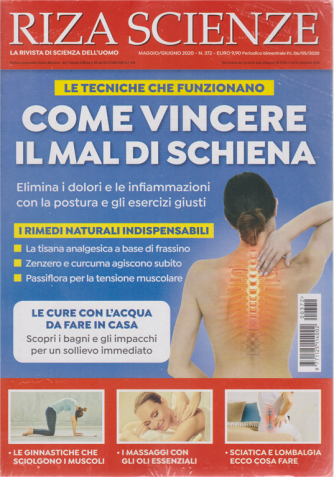 Riza Scienze - Come vincere il mal di schiena - n. 372 - maggio - giugno 2020 - bimestrale