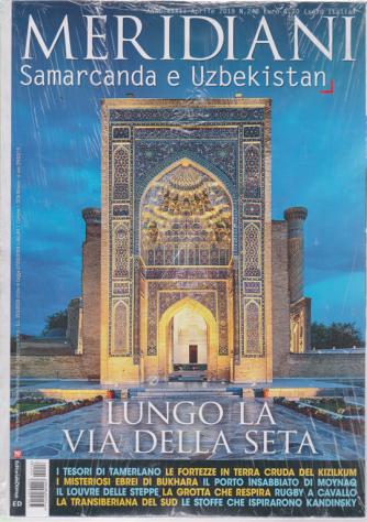 Meridiani - Samarcanda e Uzbekistan - n. 248 - aprile 2019 - bimestrale