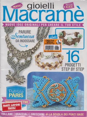 Creativa Special - Gioielli Macramè - n. 60 - bimestrale - 2 riviste