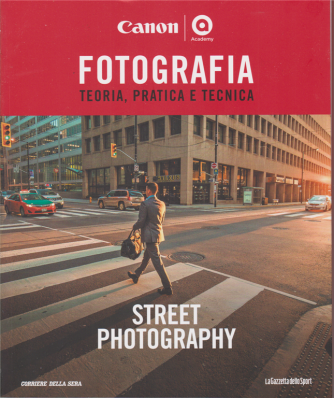 Master Fotografia - Street Photography - n. 7 - settimanale -