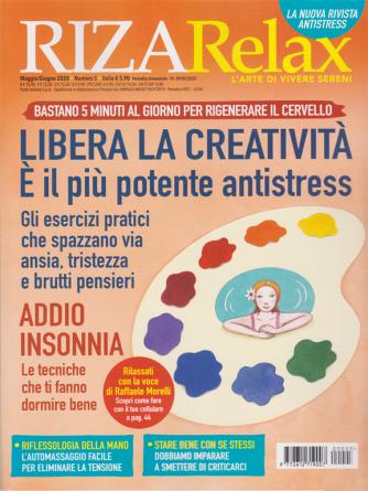 Riza Relax - Libera la creatività - n. 5 - maggio - giugno 2020 - bimestrale
