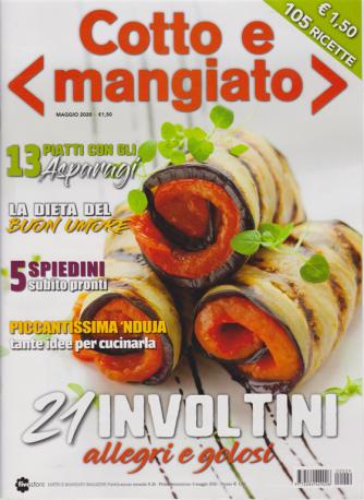 Cotto e Mangiato - n. 29 - mensile - 8 maggio 2020