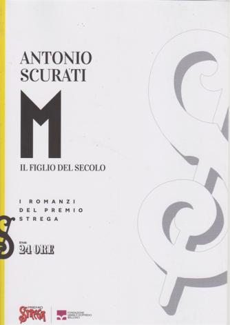 Antonio Scurati -M -  Il figlio del secolo - n. 8 - mensile /2020