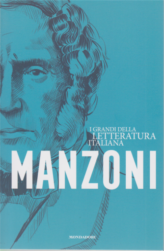 I grandi della letteratura italiana - n. 3 - Manzoni - settimanale - 12/5/2020 -