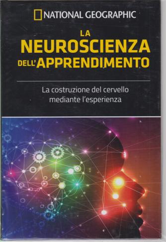 I grandi segreti del cervello - National Geographic - La neuroscienza dell'apprendimento - n. 6 - settimanale - 8/5/2020 - copertina rigida