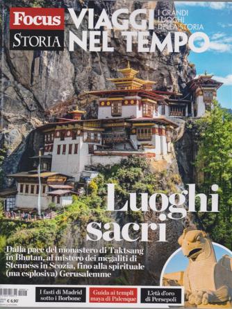 Gli speciali di Focus storia - Viaggi nel tempo - Luoghi sacri - n. 1 - 28 aprile 2020