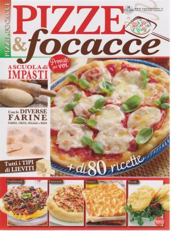 Cucina Tradizionale - Pizze & Focacce - n. 3 - bimestrale - maggio - giugno 2020 -