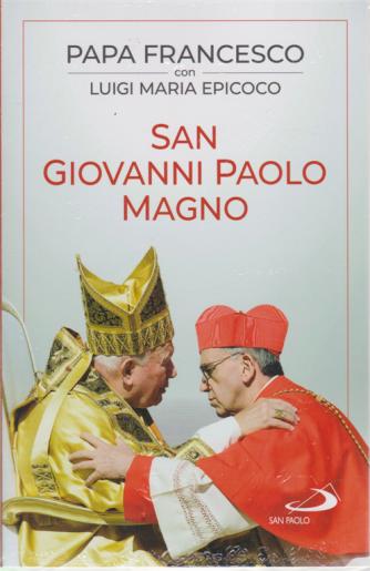 Papa Francesco con Luigi Maria Epicoco - San Giovanni Paolo Magno -