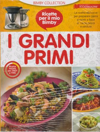 Ricette per il mio Bimby - I grandi primi - n. 1 - 29/3/2019 -