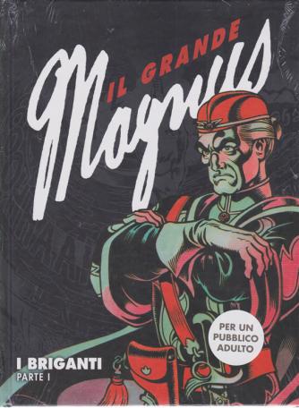 Il grande Magnus - I briganti - parte i - n. 6 - settimanale