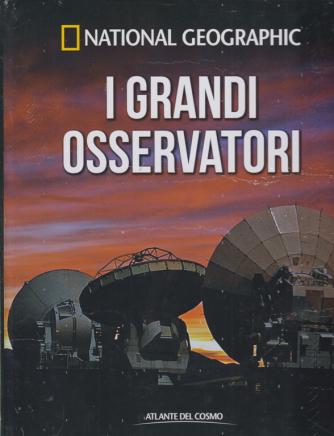 National Geographic - I grandi osservatori - n. 60 - quindicinale - 15/5/2020 - copertina rigida