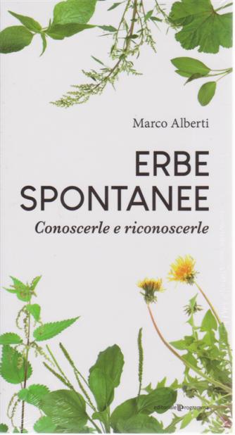 Erbe spontanee - Conoscerle e riconoscerle - di Marco Alberti