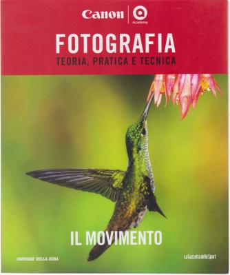 Master Fotografia - Il Movimento - n. 8 - settimanale -
