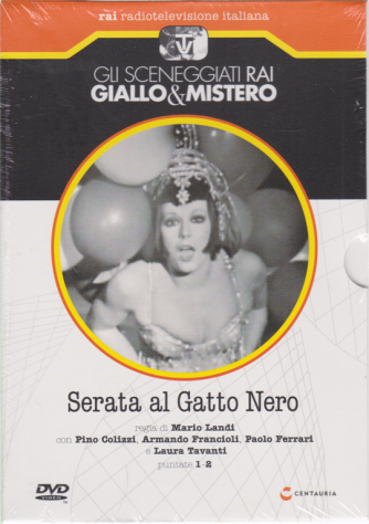 Gli sceneggiati rai giallo & mistero - Serata al Gatto Nero - puntate 1-2 - n. 71 - settimanale - 16/5/2020