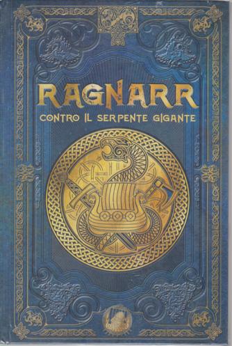 Mitologia nordica - Ragnarr contro il serpente gigante - n. 31 - settimanale - 16/5/2020 - copertina rigida