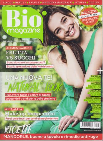 Bio Magazine - n. 67 - mensile - maggio - giugno 2020 -